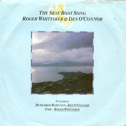 ROGER WHITTAKER AND DES O'CONNOR The Skye Boat Song Vinyl Record 7 Inch Tembo 1986